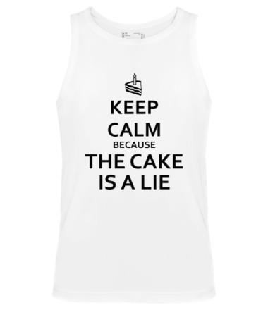 Мужская майка Keep calm because the cake is a lie
