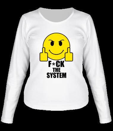 Женская футболка с длинным рукавом Fuck the system