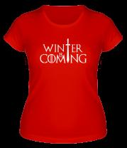 Женская футболка  Игра престолов - Зима близко