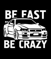 Женская футболка с длинным рукавом Be fast be crazy