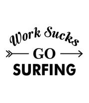 Кружка Work Sucks GO SURFING