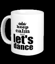 Кружка Keep calm & let's dance