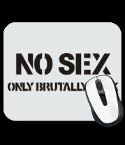 Коврик для мыши No sex