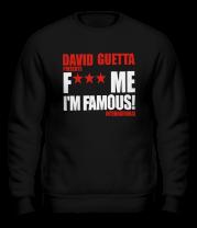 Толстовка без капюшона David Guetta Fuck me I'm Famous