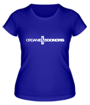 Женская футболка  Organ Donors