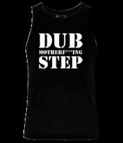 Мужская майка Dub mutherfuking step