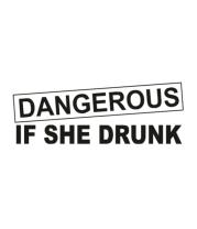 Бейсболка Dangerous if she drunk