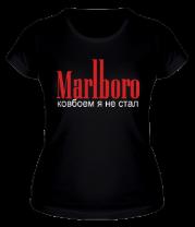 Женская футболка  Marlboro. Ковбоем я не стал