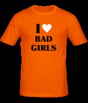 Мужская футболка  I love bad girls