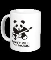 Кружка Don't Kill The Music