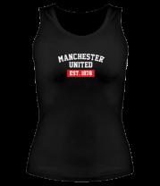 Женская майка борцовка FC Manchester United Est. 1878