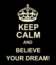 Мужская майка Keep  calm and believe your dream!