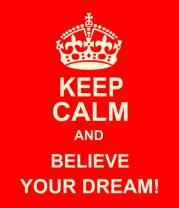 Мужская футболка с длинным рукавом Keep  calm and believe your dream!