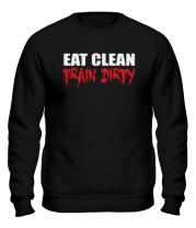 Толстовка без капюшона Eat clean train dirty