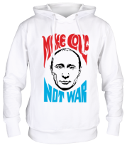 Толстовка Make love not war