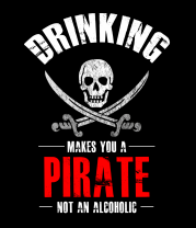 Женская футболка  Drinking Makes You A Pirate